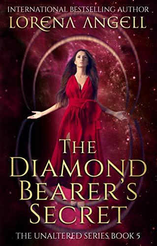 The Diamond Bearer's Secret (The Unaltered Book 5) (English Edition)