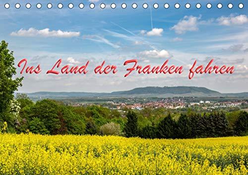 Ins Land der Franken fahren (Tischkalender 2021 DIN A5 quer)