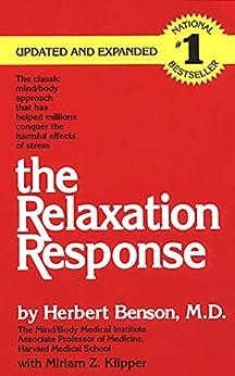 The Relaxation Response by [Herbert Benson M.D., Miriam Z. Klipper]