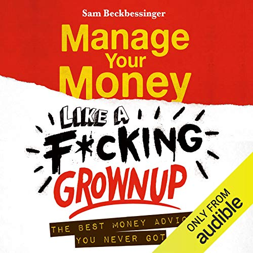 Manage Your Money Like a F*cking Grownup cover art