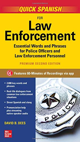 Compare Textbook Prices for Quick Spanish for Law Enforcement, Premium Second Edition 2 Edition ISBN 9781260462142 by Dees, David