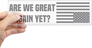 CafePress are We Great Again Yet? Bumper Sticker 10