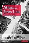 Atlas des États-Unis. Un colosse aux pieds d'argile par Montès