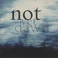 Fredriksson: Not Yet Dawn, Violin Concerto, Trio Sonata, Tre Nattliga Sanger by Lena Granlund (2006-06-05)