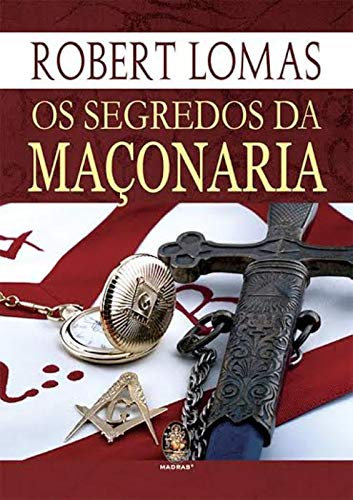 Os segredos da maçonaria: Volume 1