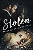 Stolen: Die Braut des Milliardärs (Dark Mafia Princess 1)