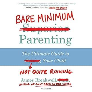 Bare Minimum Parenting audiobook cover art