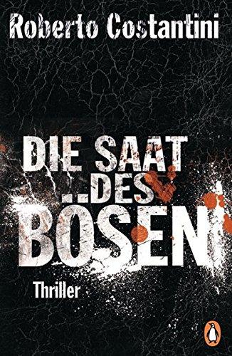 Die Saat des Bösen: Thriller - Bd.2 (Trilogie des Bösen, Band 2)