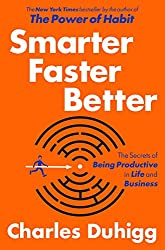the ripening, notes, quotes, Smarter Faster Better, Charles Duhigg
