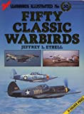 Fifty classic warbirds (Warbirds illustrated)
