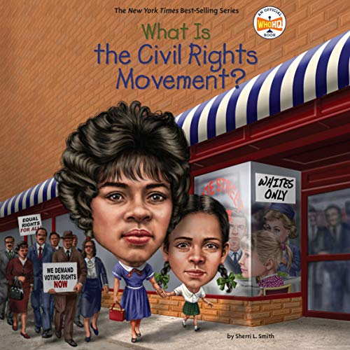What Is the Civil Rights Movement? cover art