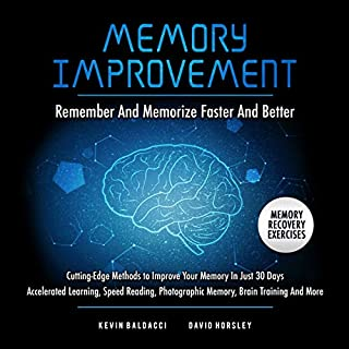 Memory Improvement: Remember and Memorize Faster & Better  audiobook cover art