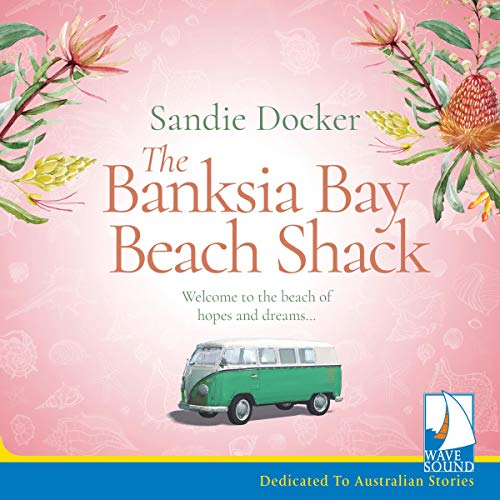The Banksia Bay Beach Shack cover art