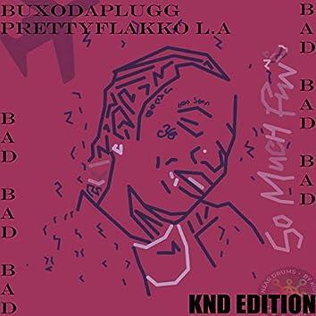 BAD BAD BAD Remix (feat. prettyflakko L.A)