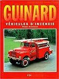 Guinard - Véhicules d'incendie, 1933-1970