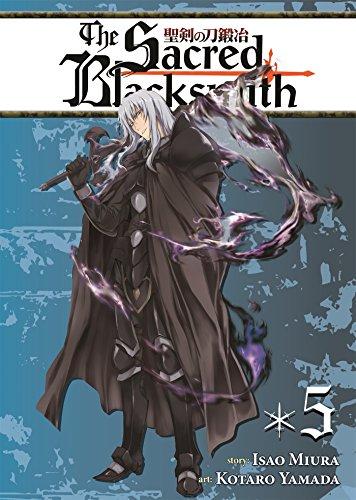 SACRED BLACKSMITH V05 (The Sacred Blacksmith, Band 5)