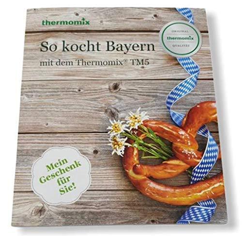 Original Vorwerk Thermomix Buch TM5 TM6 Kochbuch So kocht Bayern mit dem Thermomix