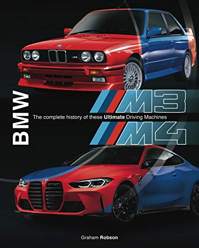 BMW M3 & M4: The complete history of these ultimate driving machines