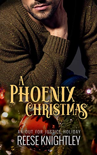 A Phoenix Christmas - An Out for Justice short story
