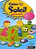 Cahier Soleil maternelle : De la moyenne...