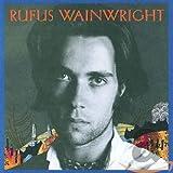 Songtexte von Rufus Wainwright - Rufus Wainwright