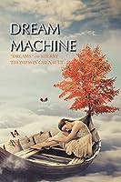 Dream Machine: Dreams of Sherry Thompson Chenault