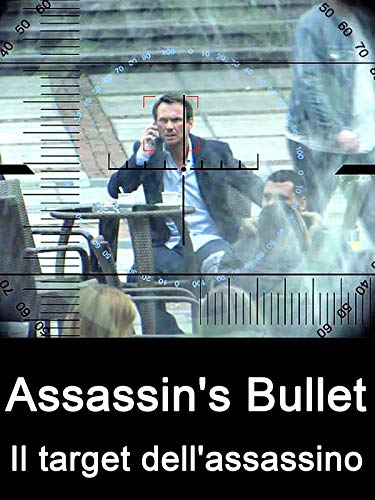 Assassin's Bullet - Il target dell'assassino