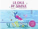 La cola de sirena: 18 (Carambuco cuentos)