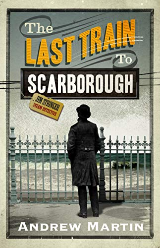 The Last Train to Scarborough (Jim Stringer)