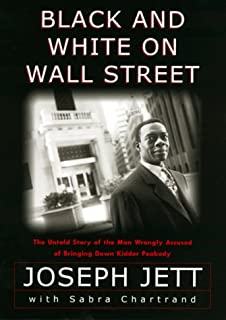 Black and White on Wall Street: The Untold Story of the Man Wrongly Accused of Bringing Down Kidder Peabody