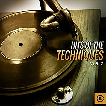 Hits of The Techniques, Vol. 2