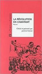 La Révolution en chantant : Receuil