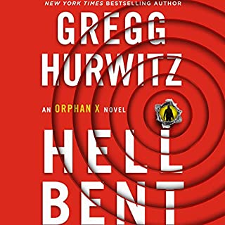Hellbent     An Orphan X Novel              Written by:                                                                                                                                 Gregg Hurwitz                               Narrated by:                                                                                                                                 Scott Brick                      Length: 12 hrs and 30 mins     80 ratings     Overall 4.8