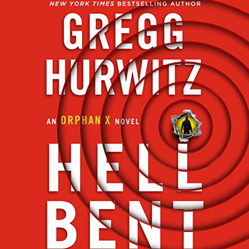 Hellbent     An Orphan X Novel              Written by:                                                                                                                                 Gregg Hurwitz                               Narrated by:                                                                                                                                 Scott Brick                      Length: 12 hrs and 30 mins     72 ratings     Overall 4.8