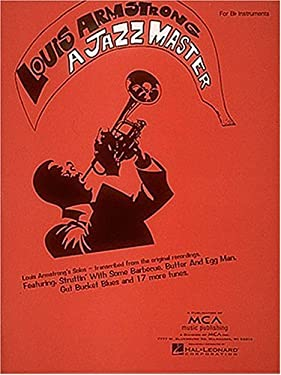 Louis Armstrong -- A Jazz Master: B-flat Trumpet
