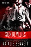 Sick Remedies (Pretty Lies, Ugly Truths Duet Book 2) (English Edition)