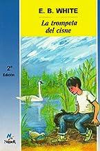 La trompeta del cisne / The Trumpet of the Swan
