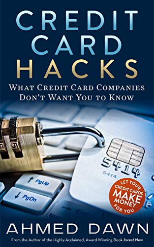 Credit Card Hacks: What Credit Card Companies Don't Want You to Know