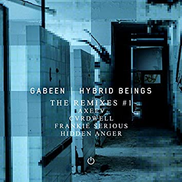 Hybrid Beings - The Remixes #1