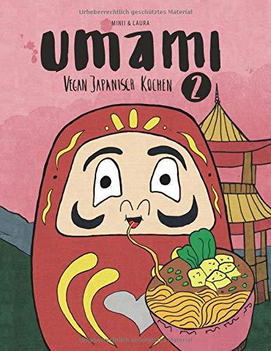 Umami: Vegan Japanisch Kochen 2