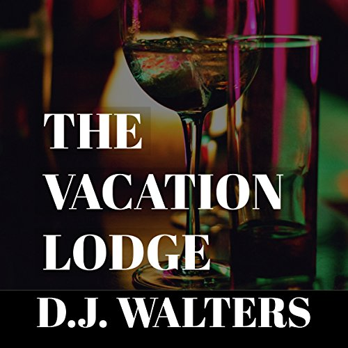 The Vacation Lodge audiobook cover art