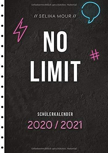 Selina Mour Schülerkalender 2020/2021: No Limit