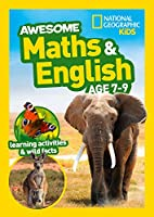 Awesome Maths and English Age 7-9 (National Geographic Kids)
