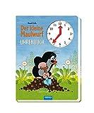 Trötsch Der kleine Maulwurf Uhrenbuch: Spielbuch Beschäftigungsbuch Lernbuch Spielbuch