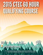 2015 CTEC 60 Hour Qualifying Course by Lopez MA Kristeena S (2015-05-20) Paperback