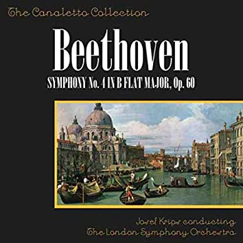 Beethoven: Symphony No. 4 In B Flat Major, Op. 60