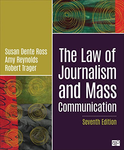 Compare Textbook Prices for The Law of Journalism and Mass Communication 7 Edition ISBN 9781544377582 by Ross, Susan D.,Reynolds, Amy L.,Trager, Robert E.