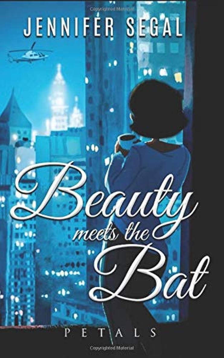 原告ひいきにする施しBeauty Meets the Bat