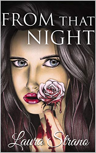 From that Night (Hunters Saga Vol. 1) eBook: Strano, Laura: Amazon.it:  Kindle Store