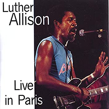 Luther Allison Live in Paris 1979